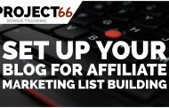 Project66 Xtra Tutorial - How To Set Up Your Blog For Affiliate Marketing List Building