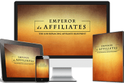 Emperor Affiliates Review & Bonus (Launch Jacking)