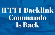 IFTTT Backlink Commando Is Back... All Alpha Tools At Full Capacity!