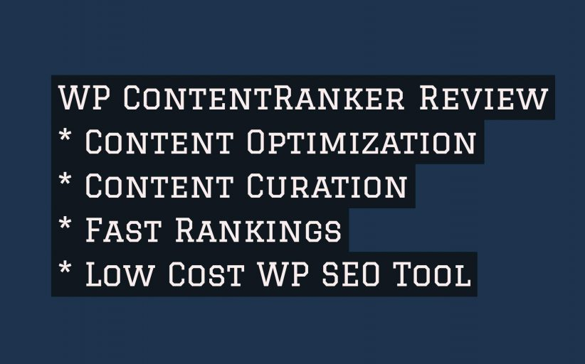 WP ContentRanker Review Plus My Awesome Bonuses