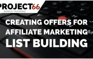 Project66 Xtra: Creating Offers For Affiliate Marketing List Building Using OTHER Peoples Content Marketing