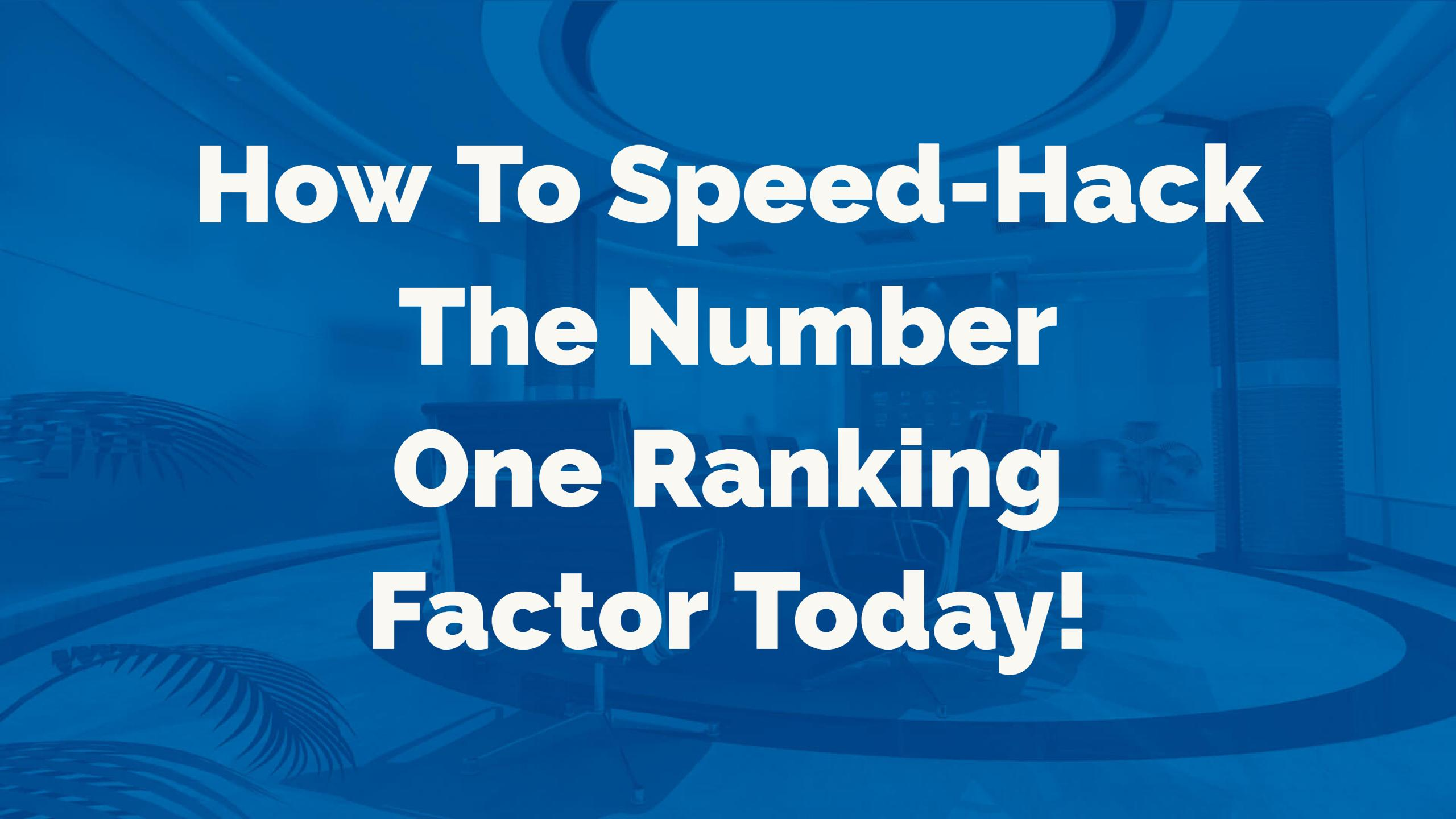 Number One Ranking Factor Today