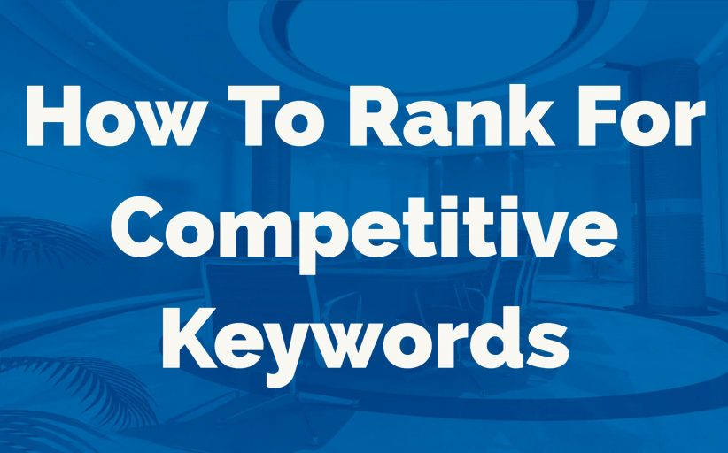 How To Rank For Competitive Keywords With Zero Backlinks (Case Study)