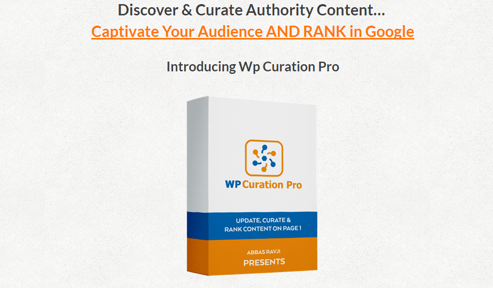 WP Content Curation Pro: Curate, Publish & RANK Content In Four Simple Steps…
