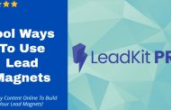 Cool Ways To Use Lead Magnets Using LeadKit Pro