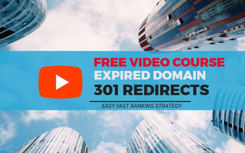 Expired Domain 301 Redirects Course (SEO Experiment)