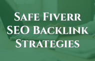 Safe Fiverr SEO Backlink Strategies To Increase Referring Domain Links