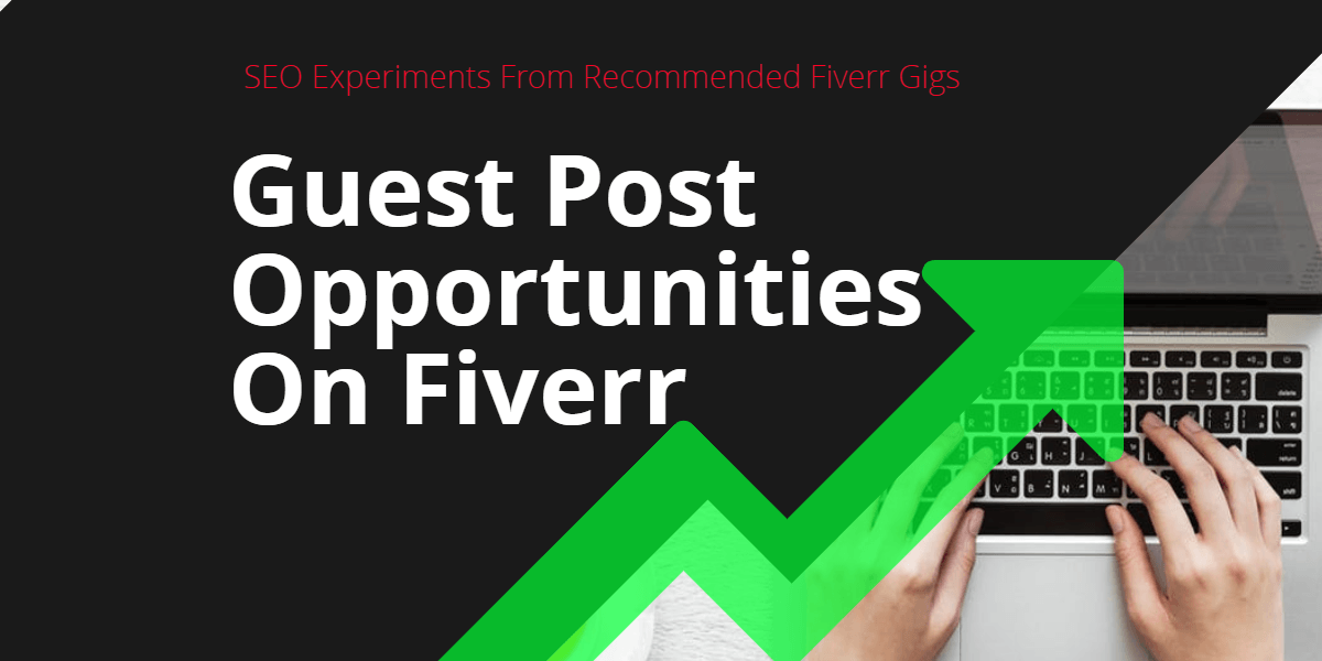 SEO Experiments From Recommended Fiverr Gigs - Part 04 - 2019