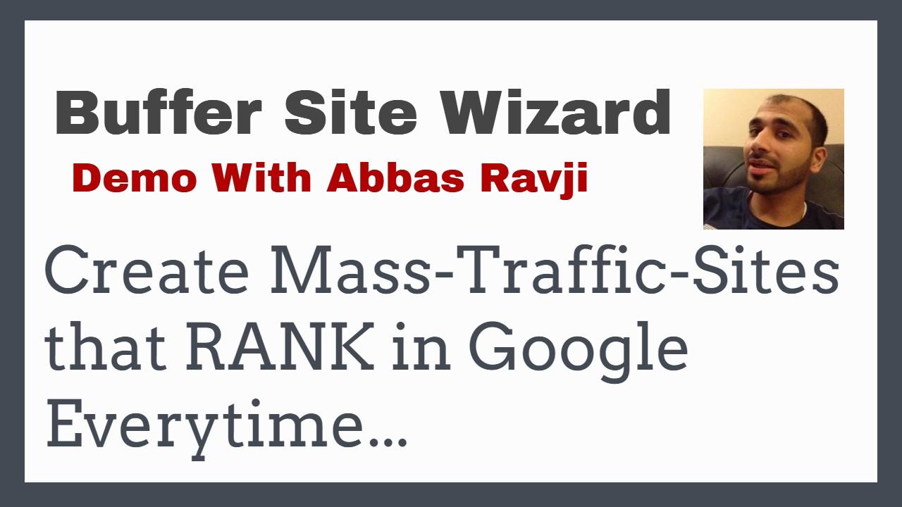 Buffer Site Wizard Demo With Abbas Ravji
