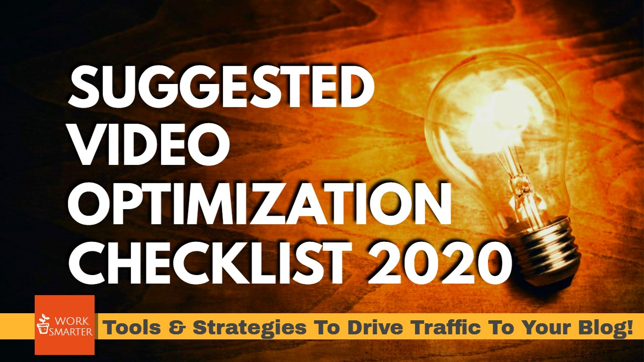 suggested video optimization checklist 2020