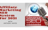 Affiliate Marketing SEO System For 2021 (Maverick SEO Podcast)